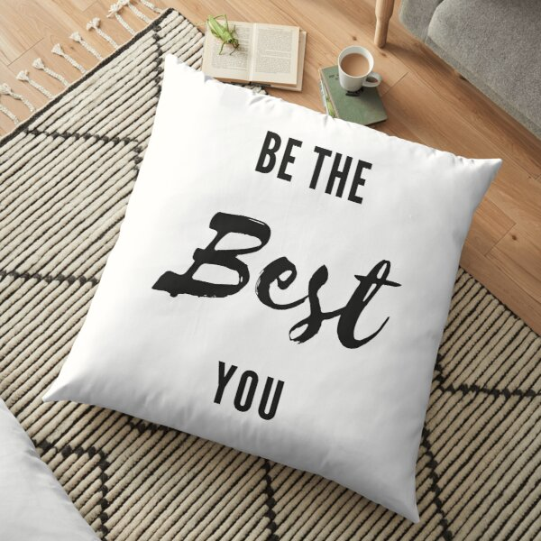 Be The Best You Floor Pillow