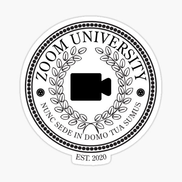Zoom University, Established 2020 • Monocolor Sticker