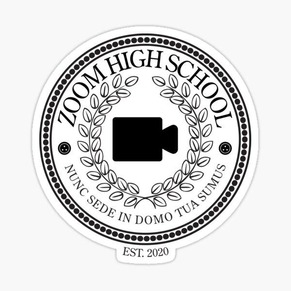 Zoom High School, Established 2020 (Monocolor) Sticker