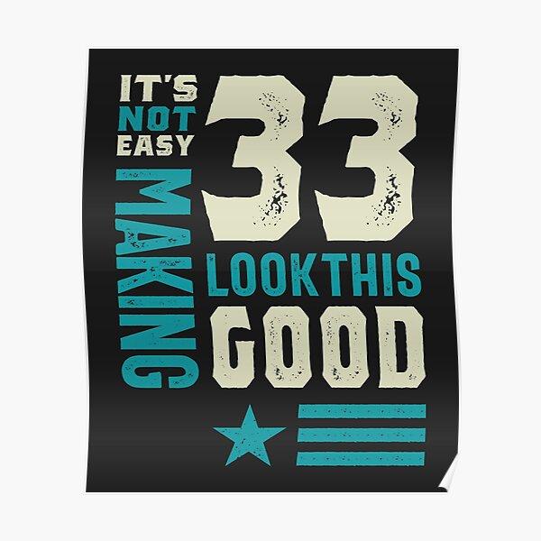 33 años de edad 33.o regalo divertido de cumpleaños - hombres y mujeres Póster