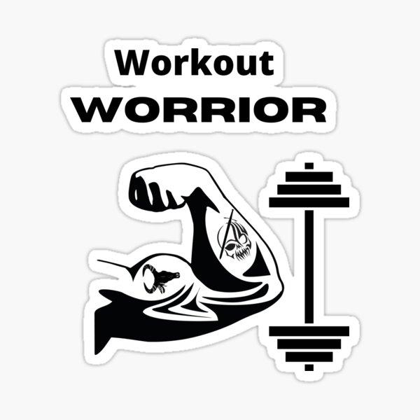 Workout Worrior  Sticker