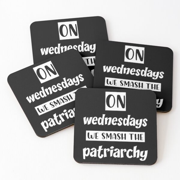 On Wednesdays We Smash The Patriarchy - Funny T-Shirt, Feminism Shirt, Equal Rights Tshirt, Liberal Shirt, Feminist Shirt, Girl Power Shirt Coasters (Set of 4)