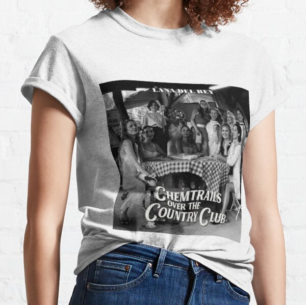 chemtrails over the country club Classic T-Shirt