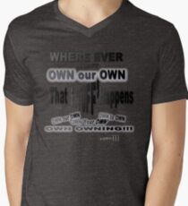 ProBLACK: 'S'...TUFF Happens when we DON'T OWN IT T-Shirt