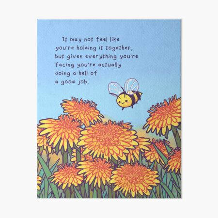 """Hell of a Good Job"" Dandelion Bee Art Board Print"