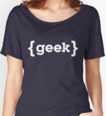 Geek Women's Relaxed Fit T-Shirt