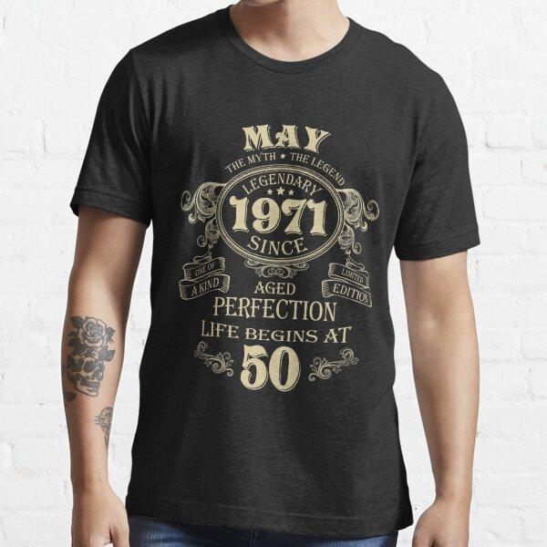 Mayo de 1971 El hombre El mito el nacimiento de las leyendas Cumpleaños Camiseta esencial