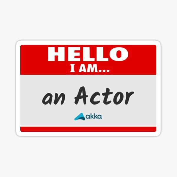 Hello I am an Actor (Akka) Sticker