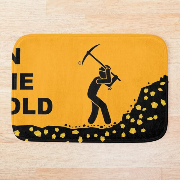 Ya On the Gold?  Hope so.  Its the best place to ever be! Bath Mat