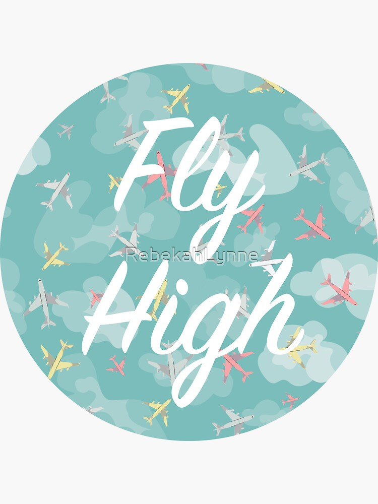 Fly High by RebekahLynne