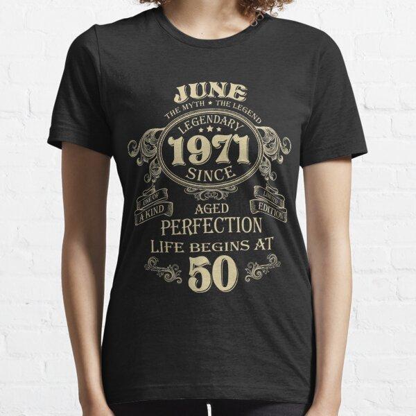 Junio de 1971 El hombre El mito el nacimiento de las leyendas Cumpleaños Camiseta esencial