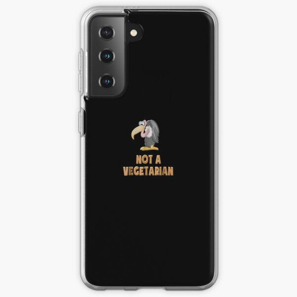 Non Vegetarian Meat Eaters Carnivores Buzzards Samsung Galaxy Soft Case
