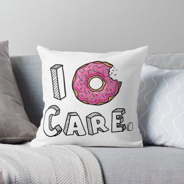 I Donut Care Funny Throw Pillow