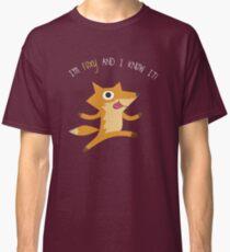 I'm Foxy & I Know It! Fox Classic T-Shirt
