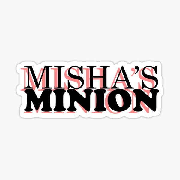 Misha's Minion Sticker