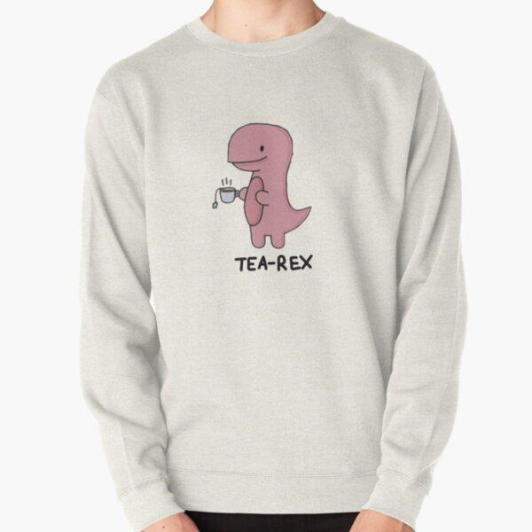 Tea-Rex  Pullover Sweatshirt