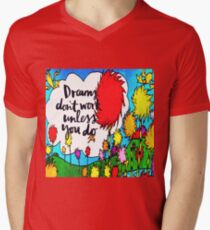 Dreams Don't Work Unless You Do T-Shirt