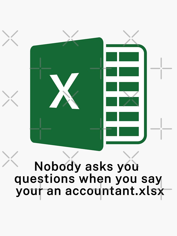 I'm An Accountant... by brainthought