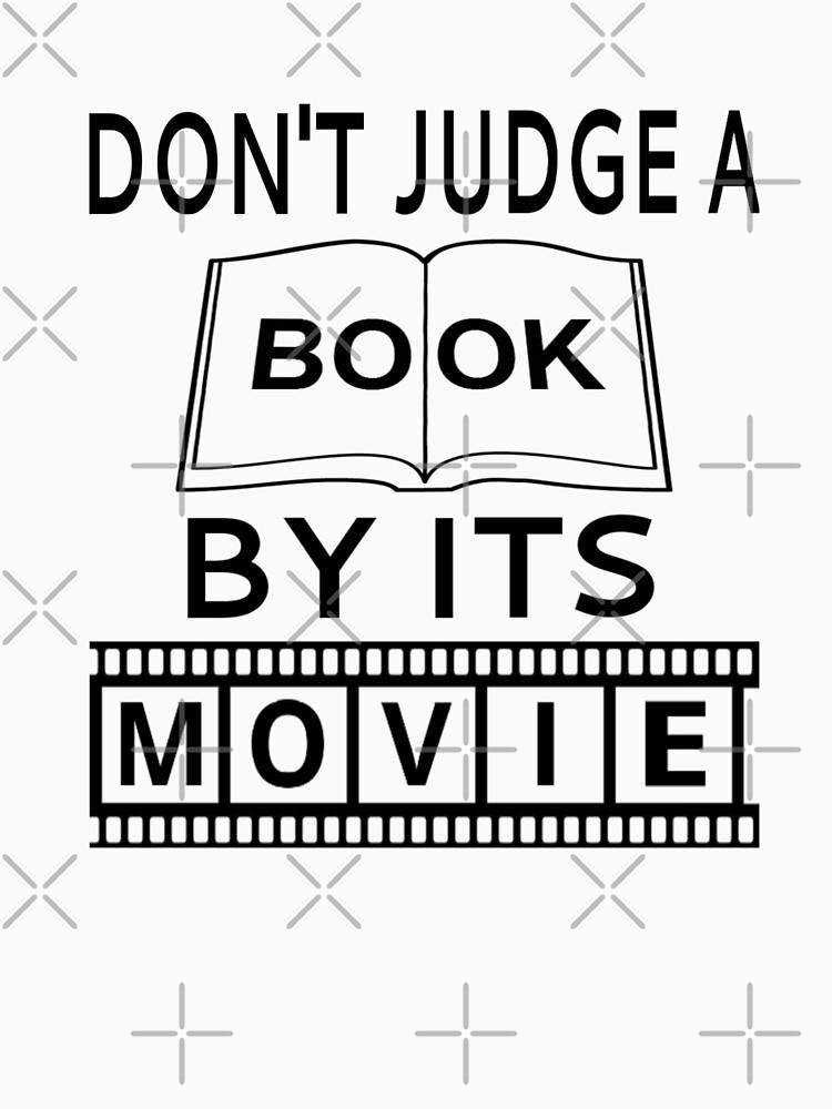 Beurteile kein Buch nach seinem Film von coolfuntees