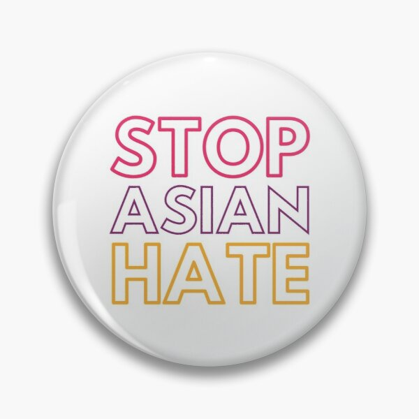 Stop Asian Hate Pin