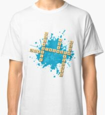 Scrabble: Make yourself stronger than your excuses | Hazte más fuerte que tus excusas Classic T-Shirt