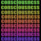 consciousness~CONSCIOUSNESS~consciousness by TeaseTees
