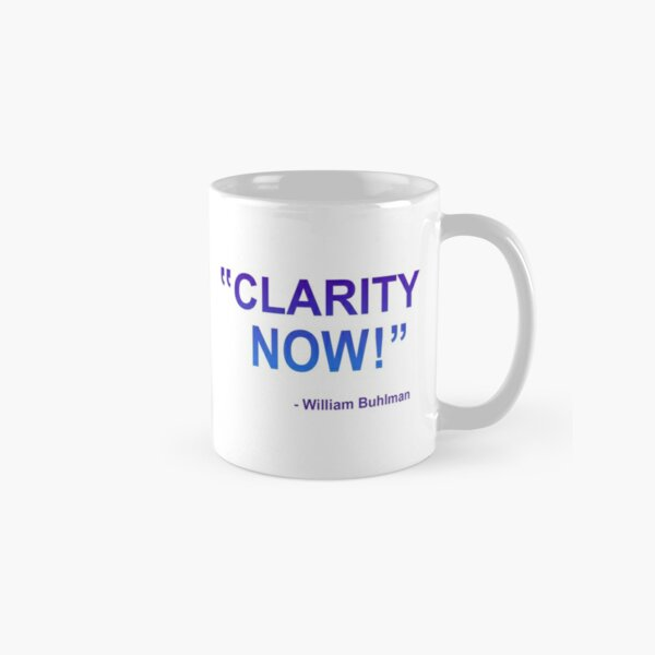 """OBE Command, """"Clarity Now!"""" by William Buhlman Classic Mug"""