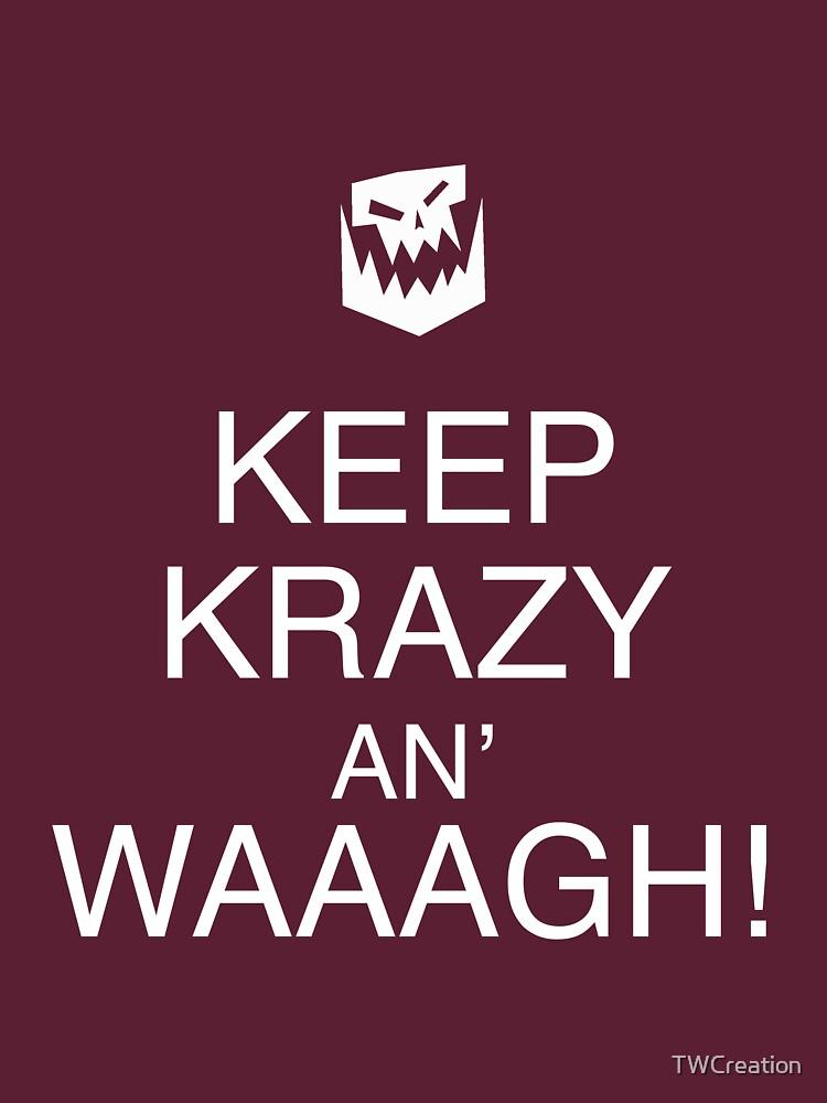 TShirtGifter presents: Keep Krazy An' Waaagh! | Unisex T-Shirt