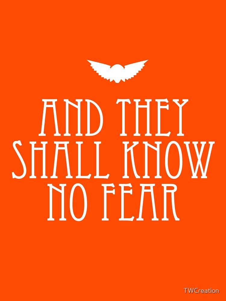 Und sie werden keine Angst kennen von TWCreation
