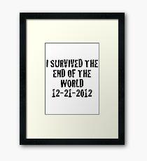 I Survived 2012 Framed Print