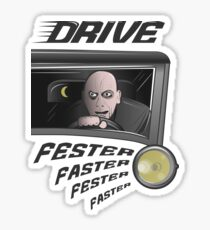 Uncle Fester, Faster Sticker