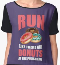 Run Like There are Donuts at the Finish Line Chiffon Top