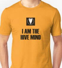 I Am The Hive Mind Unisex T-Shirt