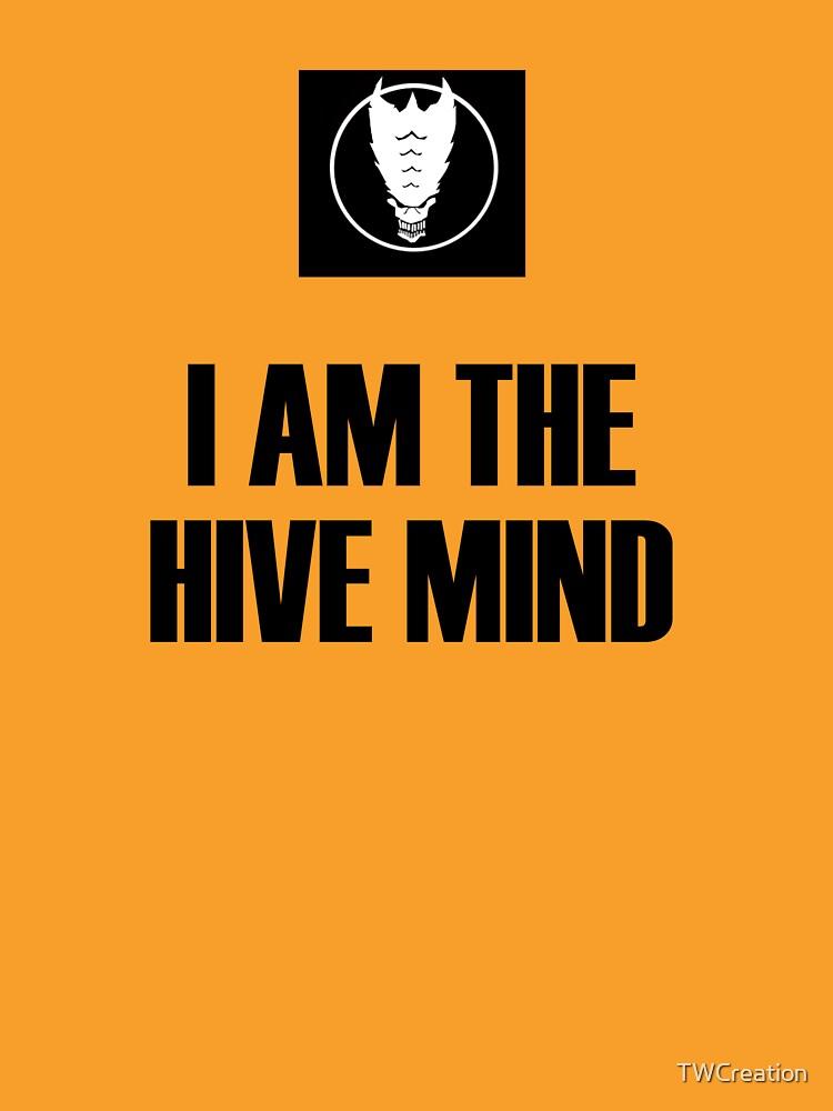 I Am The Hive Mind | Unisex T-Shirt