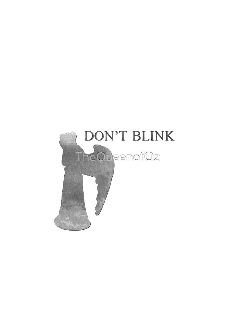 Don't Blink by TheQueenofOz