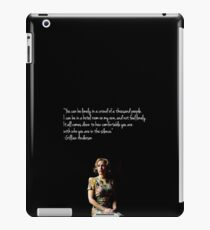 Gillian Anderson quote iPad Case/Skin
