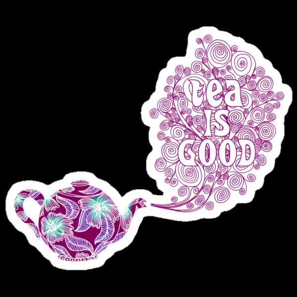 Tea is Good by micklyn