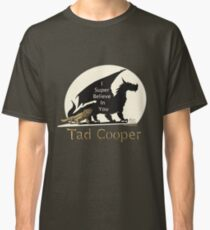 Galavant: I Super Believe In You Tad Cooper V2 Classic T-Shirt