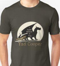 Camiseta unisex Galavant: Yo Súper Creo en Ti Tad Cooper V2