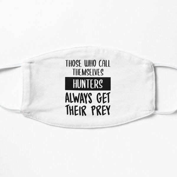 Hunters Always Get Their Prey Flat Mask