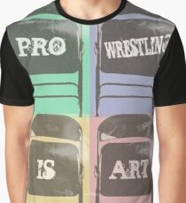Pro Wrestling is Art (chairs) Graphic T-Shirt
