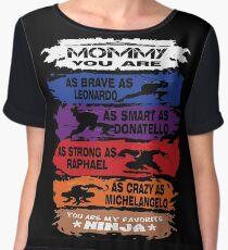 Mommy - you are my favorite Ninja tmnt Chiffon Top