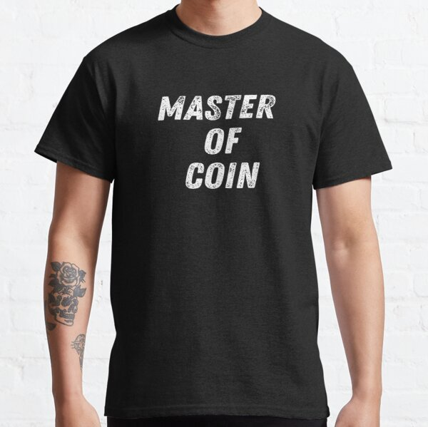 Master Of Coin Classic T-Shirt