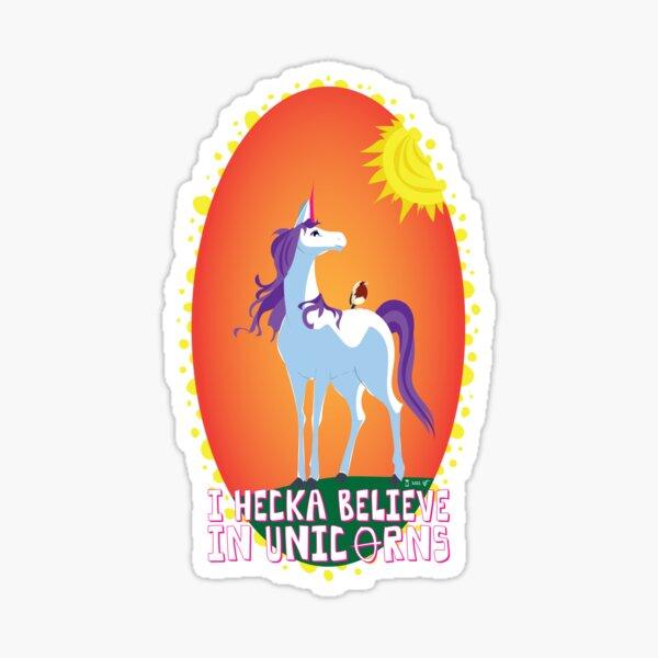 I Hecka Believe in Unicorns Sticker