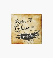 Raise A Glass To Freedom  Art Board