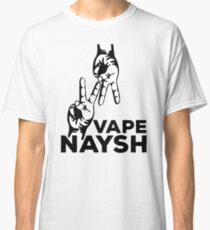 VAPE NAYSH Classic T-Shirt