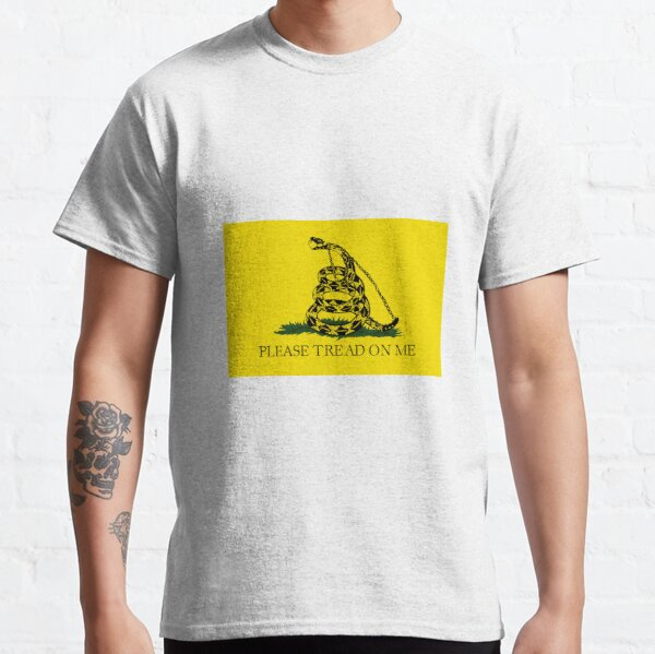 Please Tread On Me  Classic T-Shirt