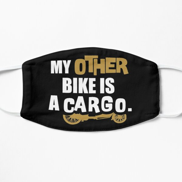 Mein anderes Fahrrad ist ein Cargo-Bike, London Riding For Eco Lifestyle City Biking, Cargo Cycle For Him For Her Flache Maske