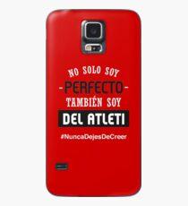 Atleti - No Solo Soy Perfecto, También Soy Del Atleti Case/Skin for Samsung Galaxy