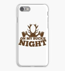 On my BUCKS night (STAG party) iPhone Case/Skin